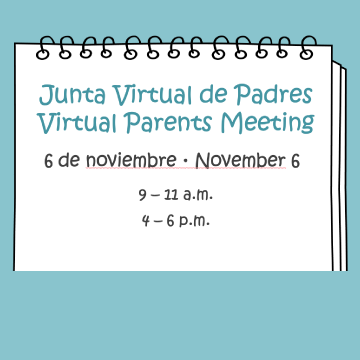 Junta Virtual de Padres Nov. 6 · Virtual Parents Meeting Nov. 6