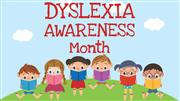 Dyslexia Awareness Month graphic