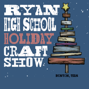 Join Us for the 33rd Annual Ryan High Craft Show Saturday, November 2