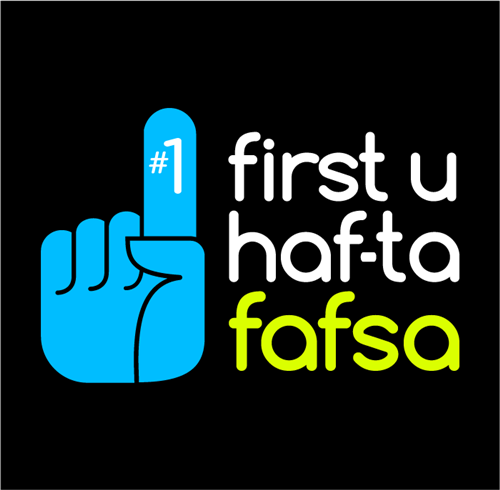 First You Haf-ta FAFSA