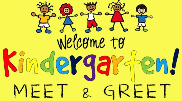Kindergarten Meet & Greet Rescheduled to Tuesday, May 21 at 5:30pm