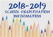 2018-2019 School Year Registration Information