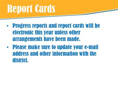 Electronic Progress Reports/Report Cards
