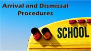 Arrival/Dismissal Procedures