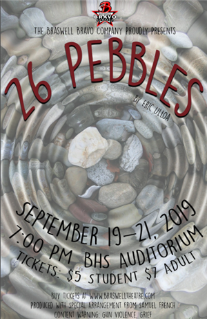 Braswell Theatre Presents: 26 Pebbles, Sept 19-21