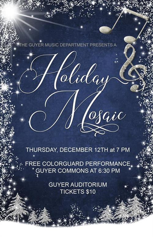 Guyer Bands and Orchestras Present Holiday Mosaic, Dec 12