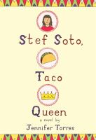 Book cover for Stef Soto, Taco Queen