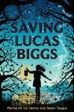 Cover Image for Saving Lucas Biggs